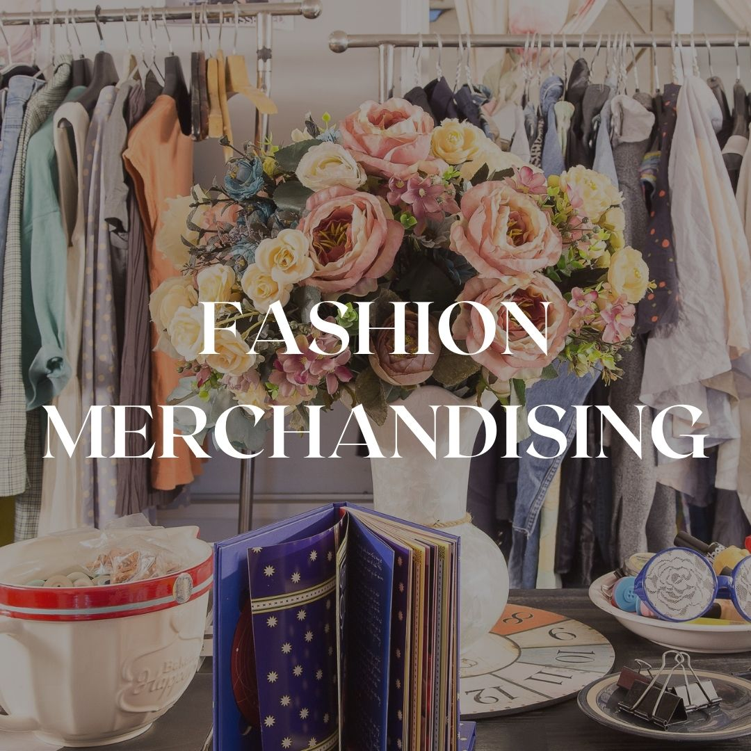 FASHION MERCHANDISING class in Florence or online