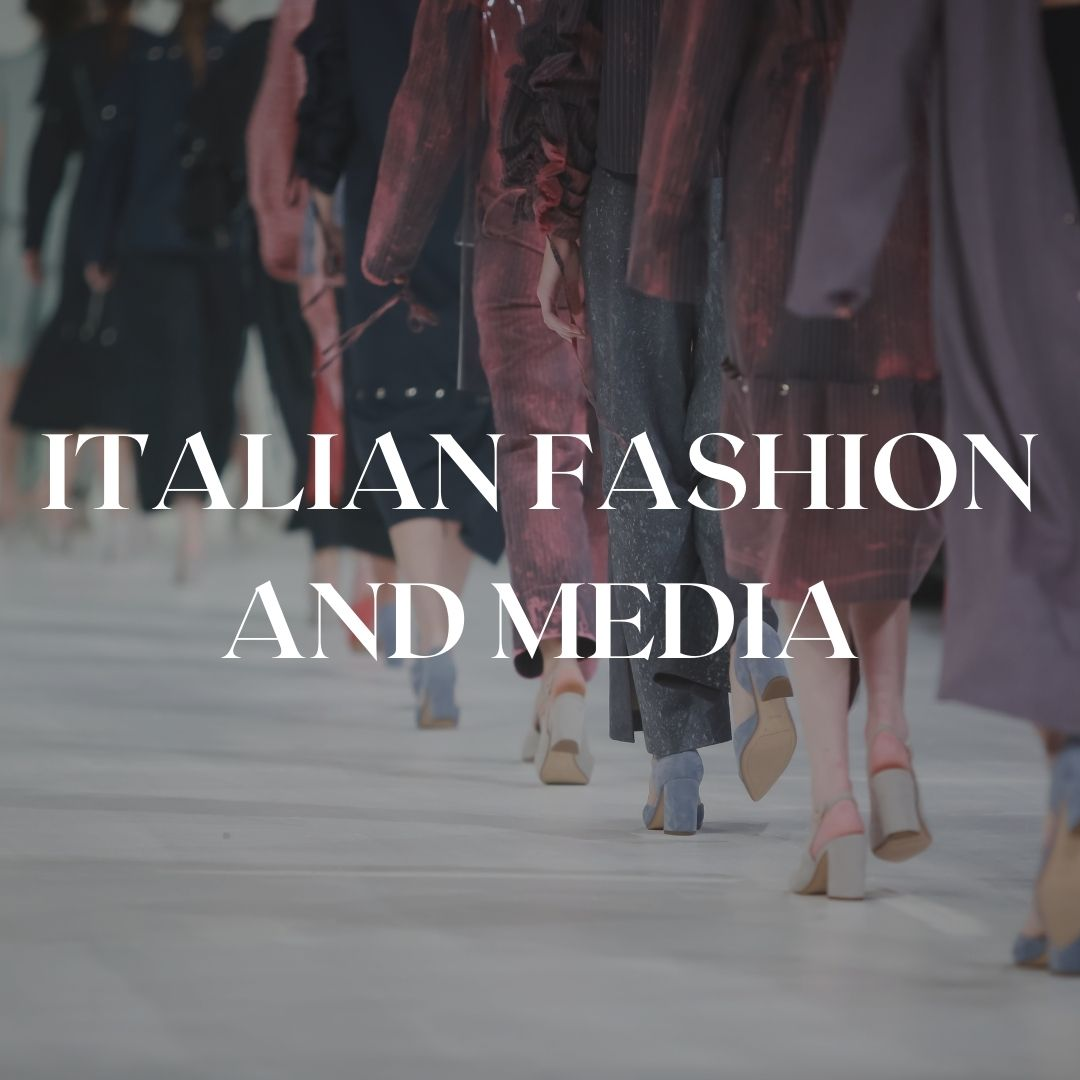 Italian fashion and media class in Florence or online