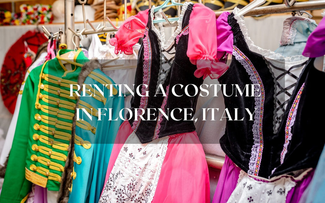 Where to Rent A Costume in Florence, Italy