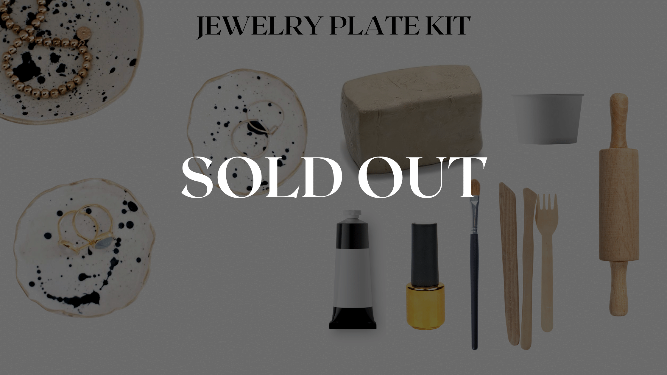 Our pottery craft kit is sold out, but you can leave us your email to be alerted for a restock