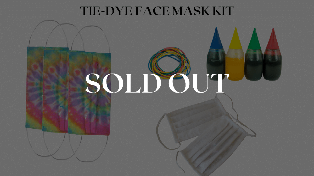 Our tie dye mask craft kit is sold out, but you can leave us your email to be alerted for a restock